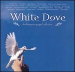 White Dove: The Bluegrass Gospel Collection